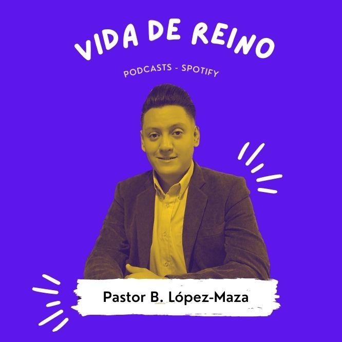 Podcasts Spotify Pastor B. López-Maza